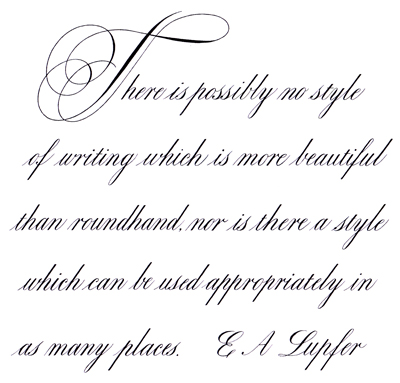 A little light english roundhand copperplate Roundhand calligraphy