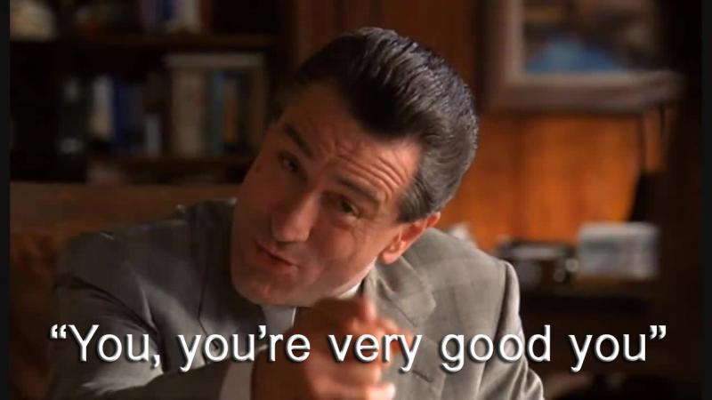 Deniro - You're GOOD!.jpg